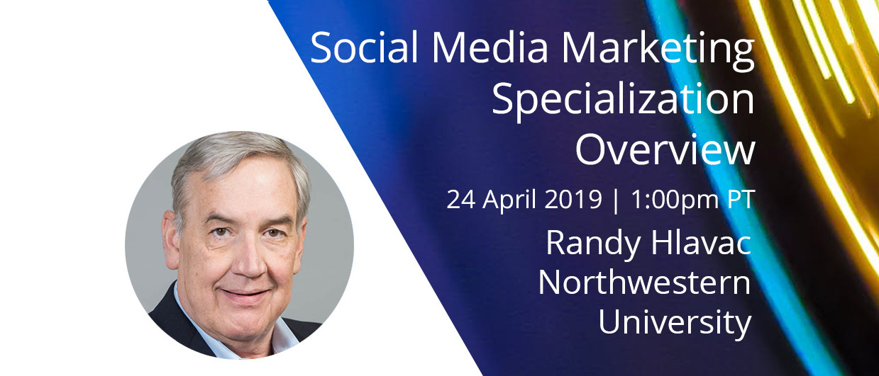 Webinar: Social Media Marketing Specialization Overview