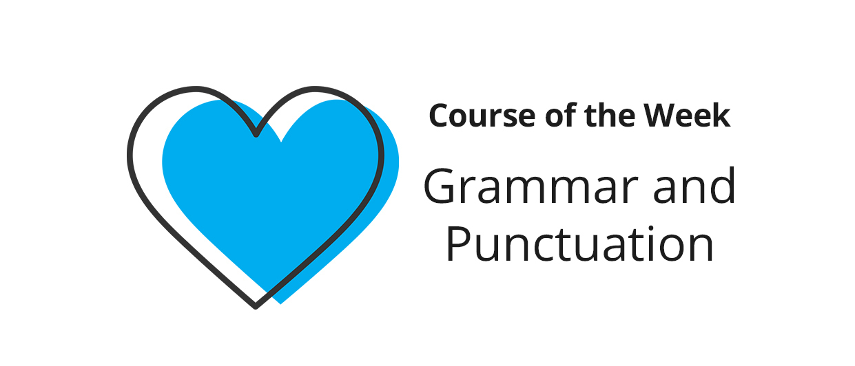 Share what you learned in Grammar and Punctuation
