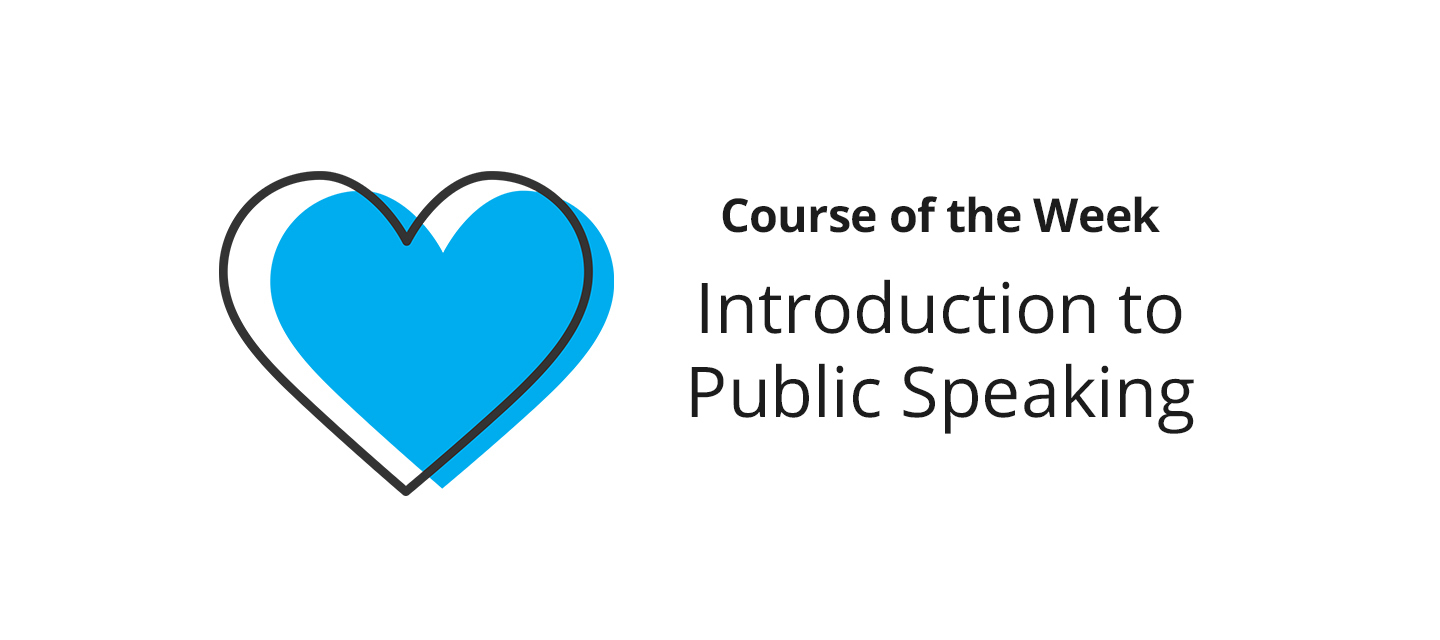 Introduction to Public Speaking –What did you learn?