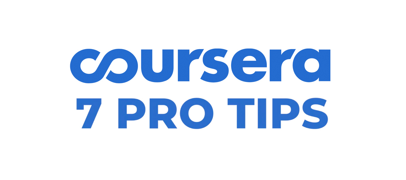 7 Pro Tips for Using Coursera