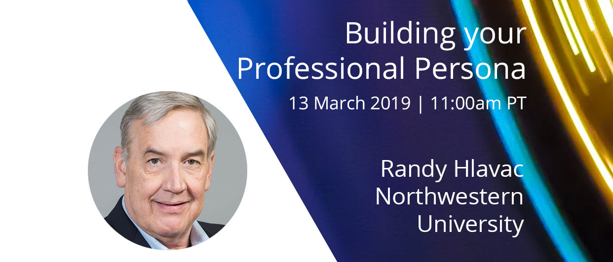 Webinar: Building Your Professional Persona