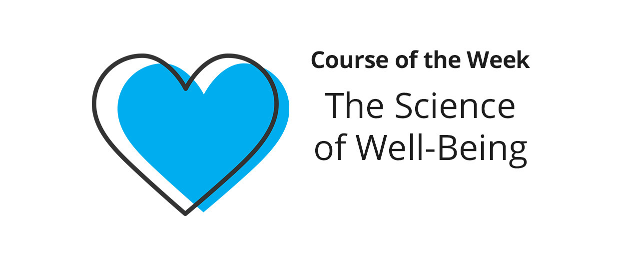 The Science of Well-Being | Coursera Community
