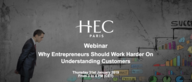 Why Entrepreneurs Should Work Harder On Understanding Customers | Webinar