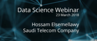 Webinar with Data Scientist at Saudi Telecom Company