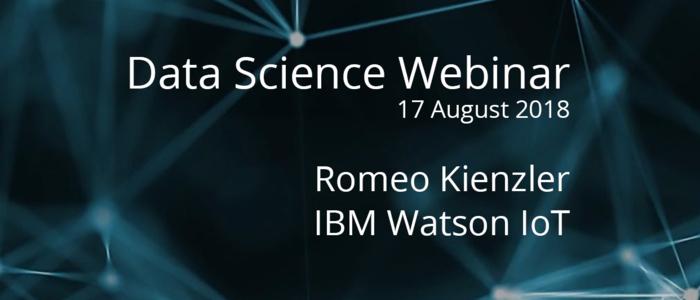 Webinar with Chief Data Scientist at IBM Watson IoT