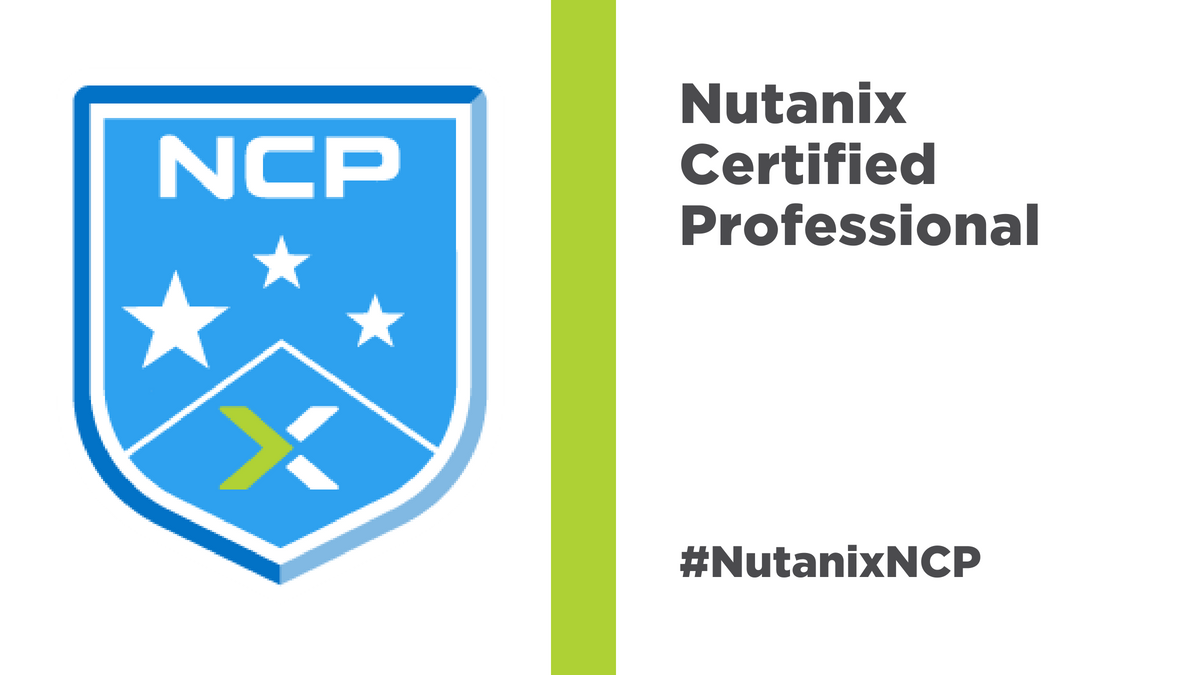 The Ncp Exam Is Here Nutanix Community