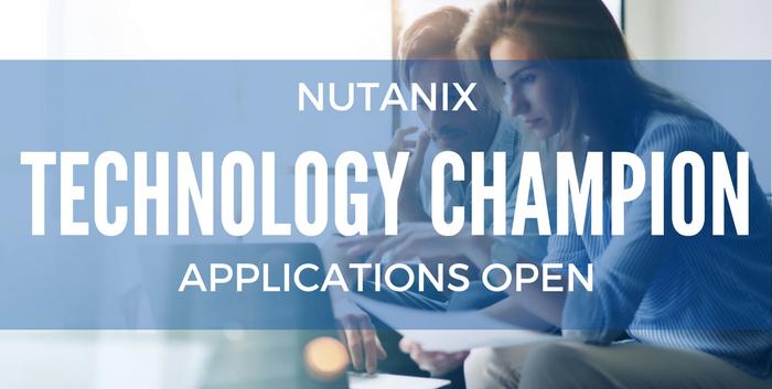 2018 Nutanix Technology Champion Applications Are Open!