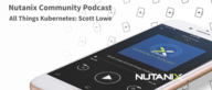 Podcast: All Things Kubernetes with Scott Lowe