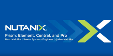 Nutanix Prism Element, Central and Pro Overview Video
