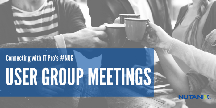 Upcoming Nutanix User Group Meetings - Month of December