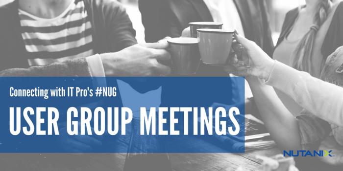 Upcoming User Group Meetings
