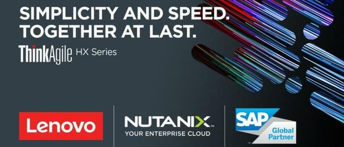 Lenovo Partners with SAP and Nutanix: Hyperconverged Infrastructure for the Intelligent Enterprise