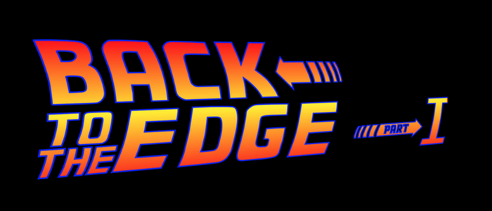 Back to the Edge