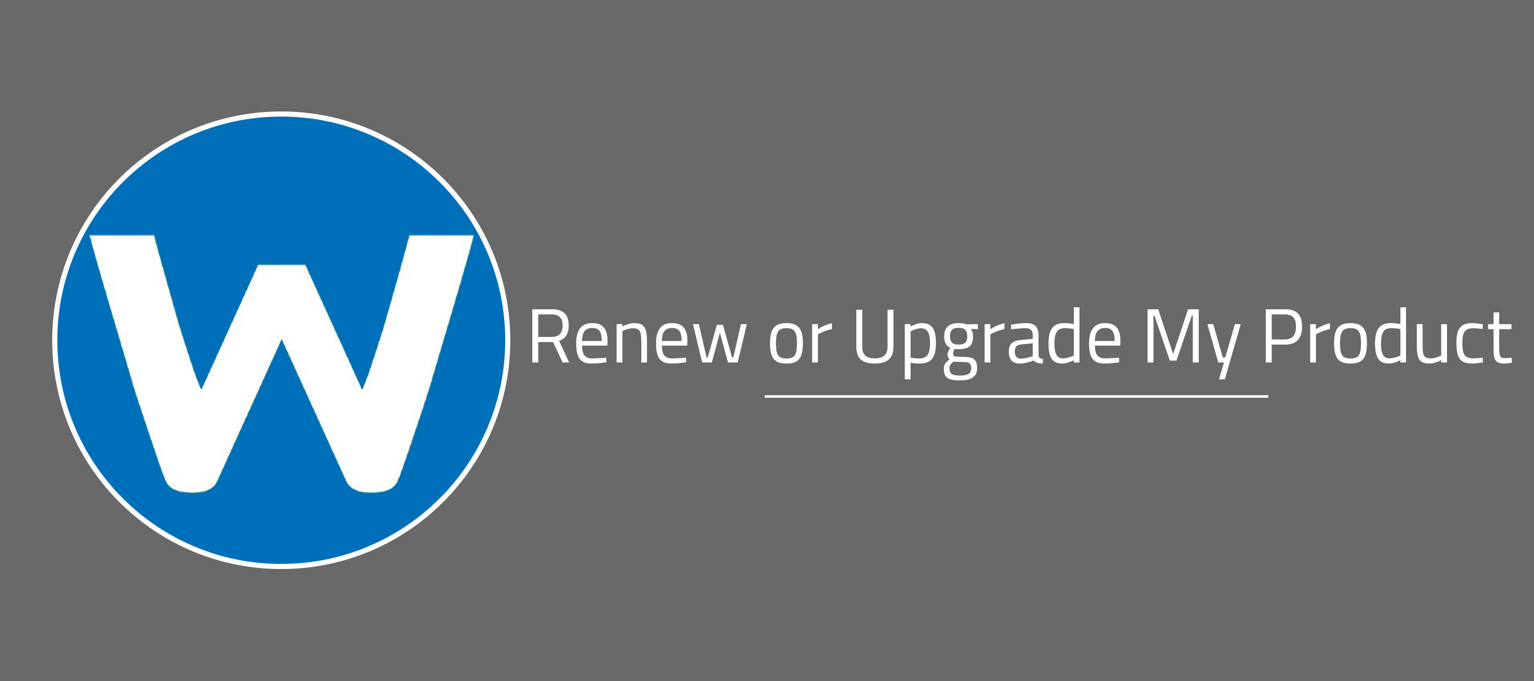 Renew or Upgrade My Product