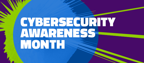 Cyber Security Awareness Month - 2019