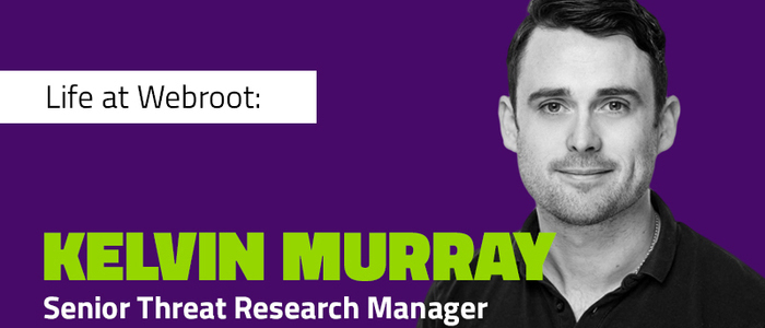 Life at Webroot: Kelvin Murray