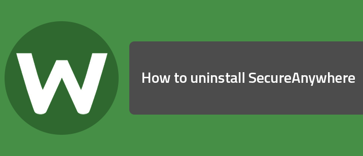 How to uninstall SecureAnywhere | Webroot Community