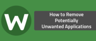 How to Remove Potentially Unwanted Applications