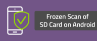 Frozen Scan of SD Card on Android