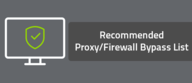 Recommended Proxy/Firewall Bypass List