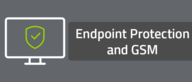 Endpoint Protection and GSM