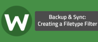 Backup & Sync: Creating a Filetype Filter