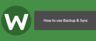 How to use Backup & Sync