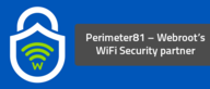Perimeter81 – Webroot's WiFi Security partner