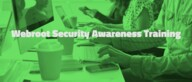 [WEBINAR] Security Awareness Training - Global Management Release