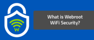 What is Webroot WiFi Security?