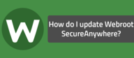 How do I update Webroot SecureAnywhere?
