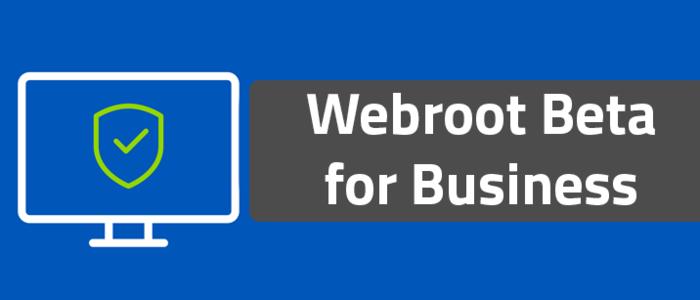 Webroot Beta for Business - Registration