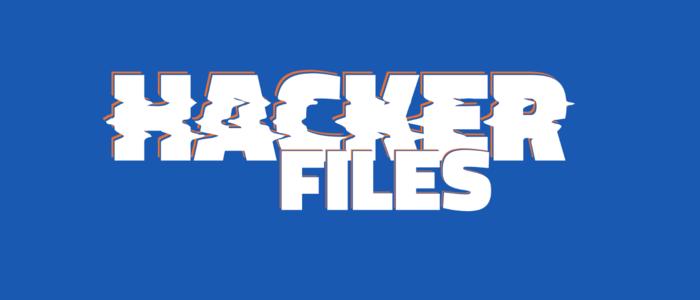 Hacker Files